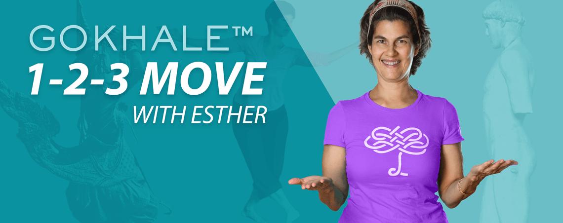 1-2-3 Bewegen Sie sich mit Esther Gokhale