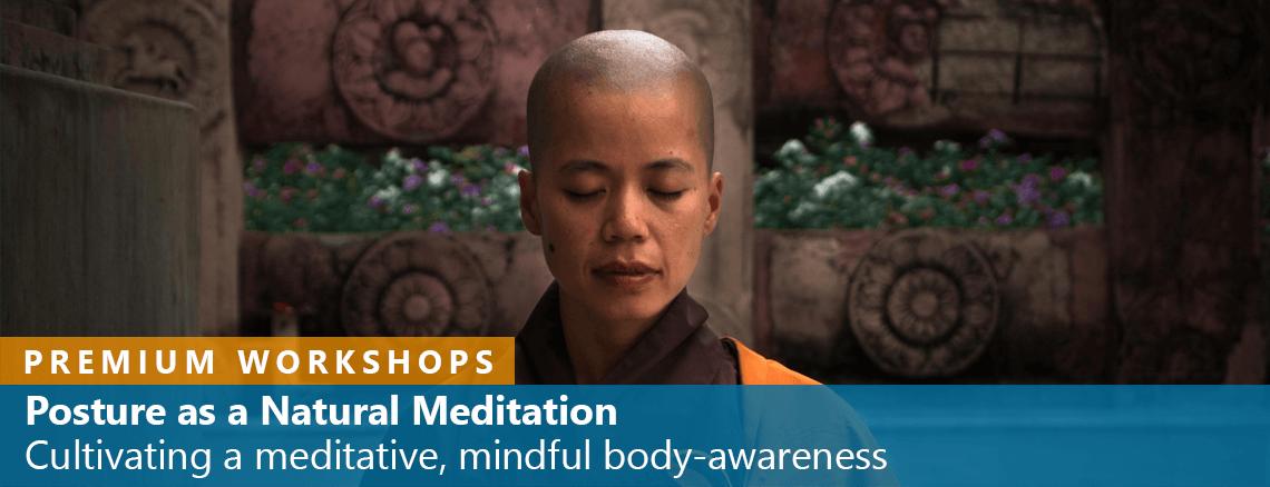 Posture as a Natural Meditation