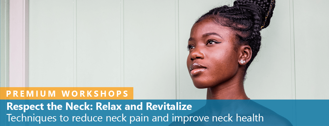 Respect the Neck: Relax and Revitalize