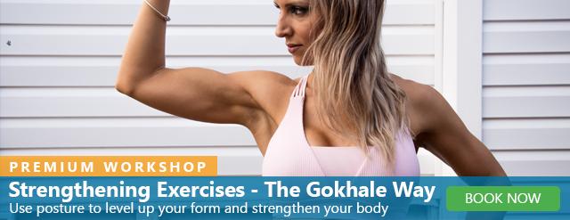 Übungen stärken - der Gokhale-Weg